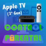 Capítulo 4 – Restricciones Apple TV (3ª Generación)