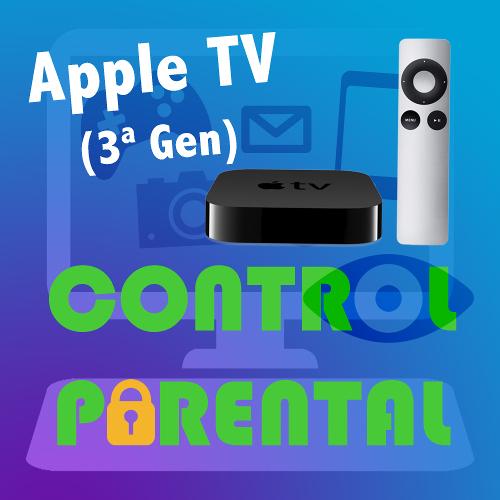 Capítulo 4 - Restricciones Apple TV (3ª Generación)