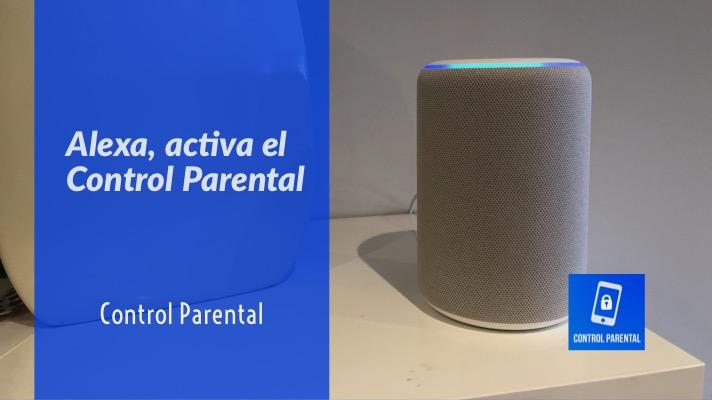 CP#24 Alexa, activa el control parental