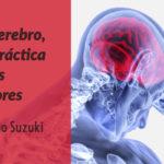 El cerebro, la práctica y los errores