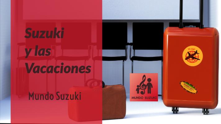 MS#52 Suzuki y las Vacaciones