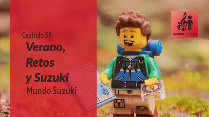 MS#58 Verano, Retos y Suzuki