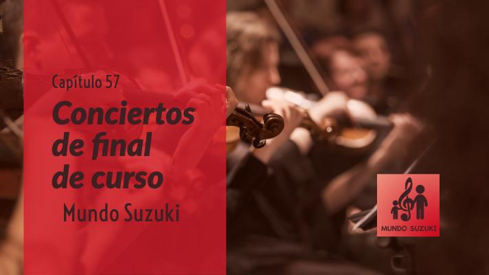 MS#57 Conciertos de Final de Curso