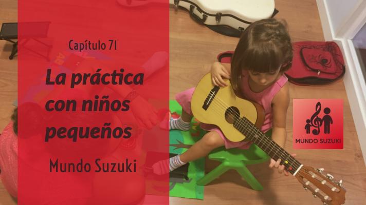 MS#71 La práctica con niños pequeños