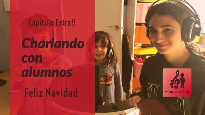 Extra de Navidad - Charlando con alumnos