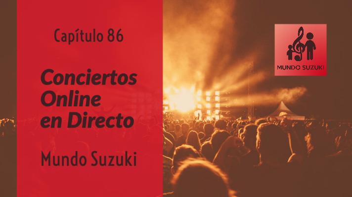 MS#86 Conciertos Online en directo